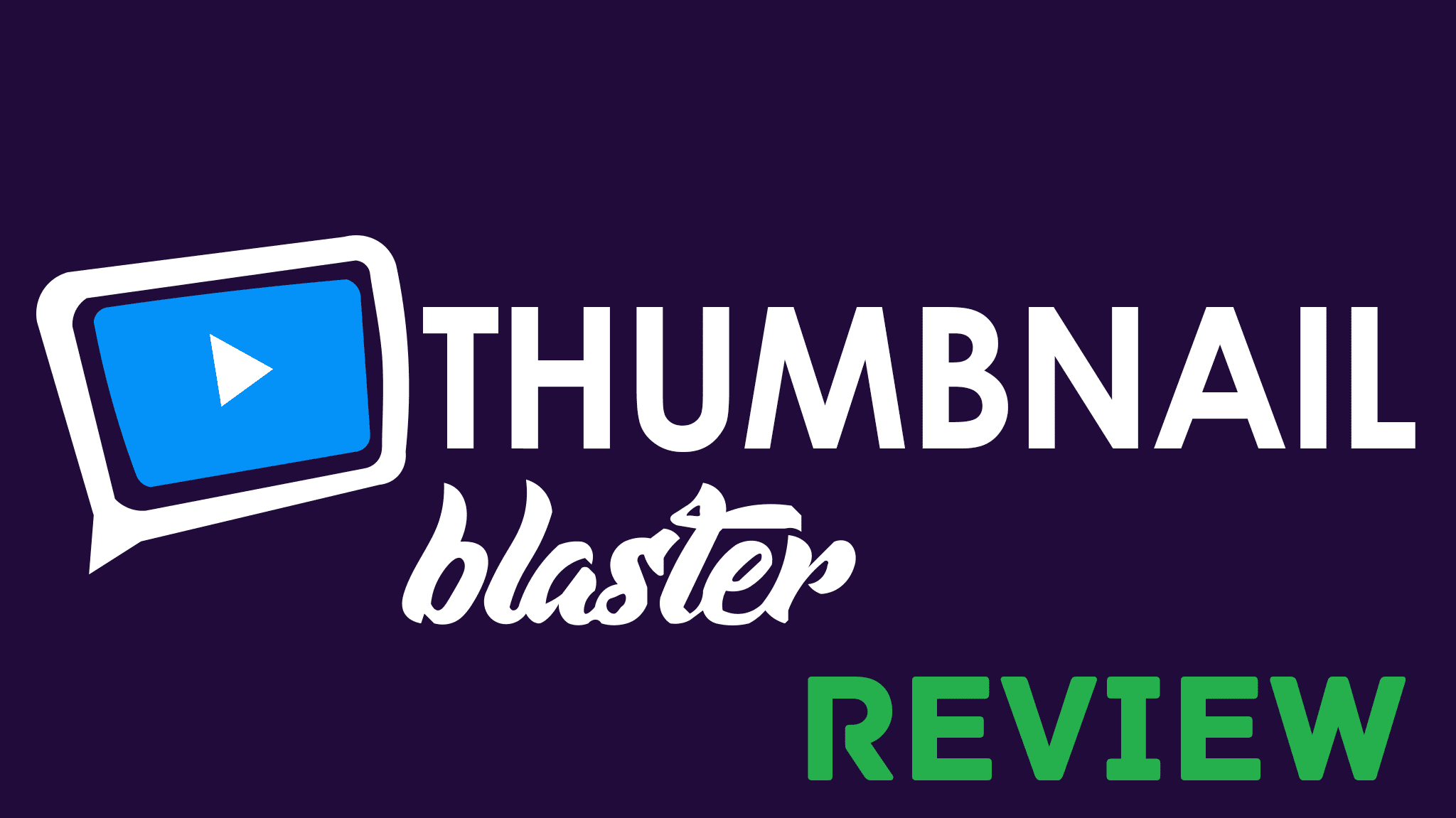 Thumbnail Blaster Review – The Best YouTube Video Thumbnail Maker?