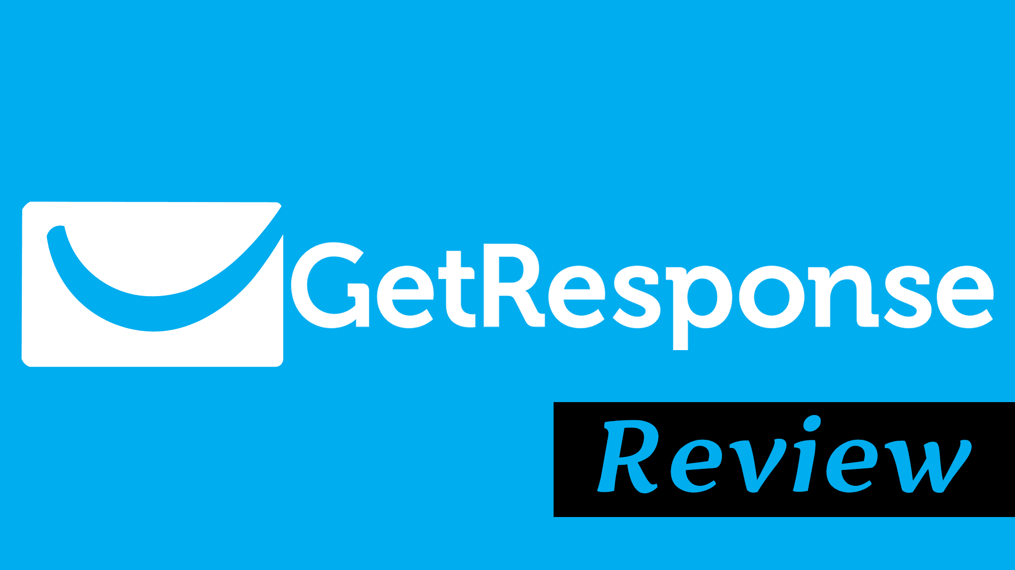 GetResponse Review from a Real 10 year Customer